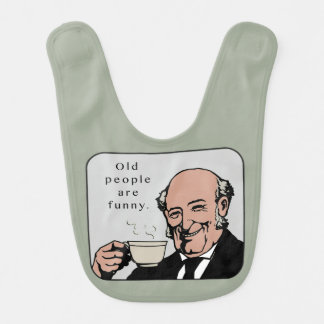 Old People Are Funny Baby Bib