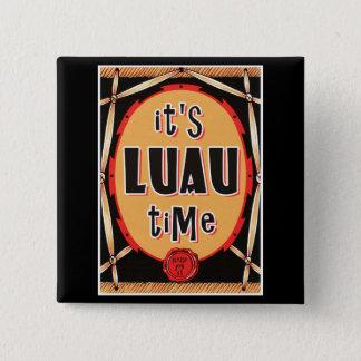 Old Rattan Luau Time 2 Inch Square Button
