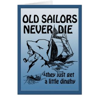 Old Sailors Never Die Funny Custom Greeting Card