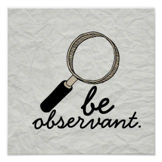 """Old School """"Be Observant"""" Poster"""
