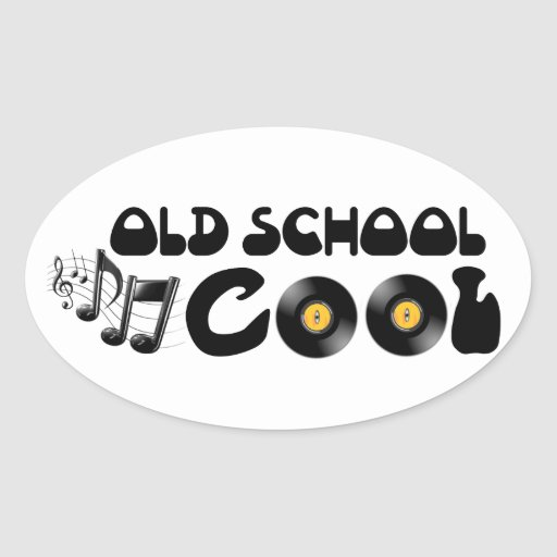 Old School Cool - Vinyl Records and Good Music Oval Sticker