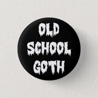 OLD SCHOOL GOTH 1 INCH ROUND BUTTON