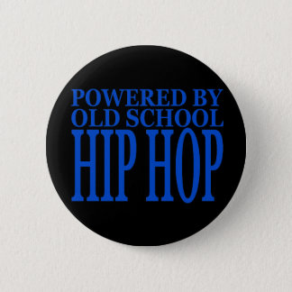 OLD SCHOOL HIP HOP 2 INCH ROUND BUTTON