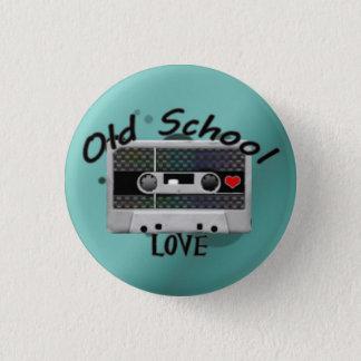 Old School Love 1 Inch Round Button