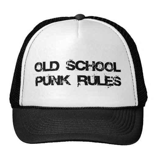 Old School Punk Rules Hat