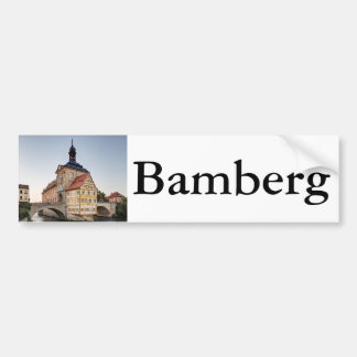 Old Town Hall and the Obere Bridge in Bamberg Bumper Sticker