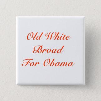 Old White Broad For Obama 2 Inch Square Button
