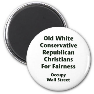 Old White Conservative Republicans For Fairness 2 Inch Round Magnet