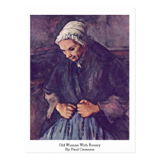 Old Woman With Rosary By Paul Cezanne Postcard