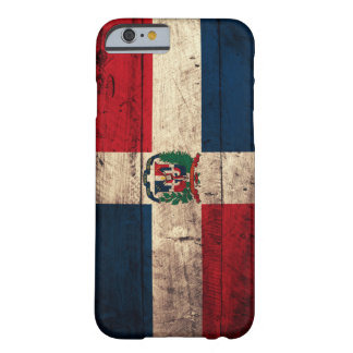 Old Wooden Dominican Republic Flag Barely There iPhone 6 Case