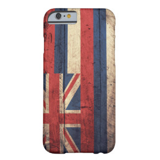 Old Wooden Hawaii Flag; Barely There iPhone 6 Case
