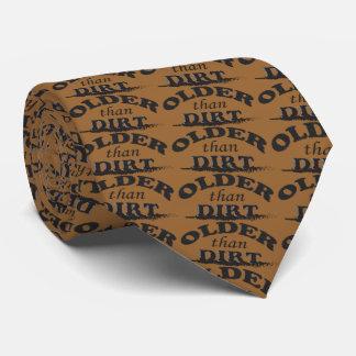 Older Than Dirt Birthday Tie