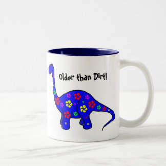 Older than Dirt! Colorful Dinosaur Mug
