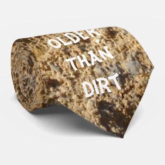 Older Than Dirt Tie