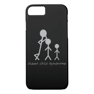 Oldest child syndrome funny iPhone 7 case