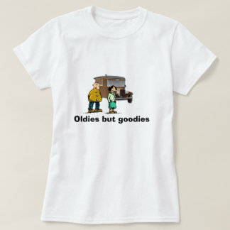 """""""Oldies but goodies"""" T shirt"""