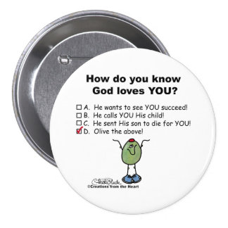 Olive the Above! 3 Inch Round Button