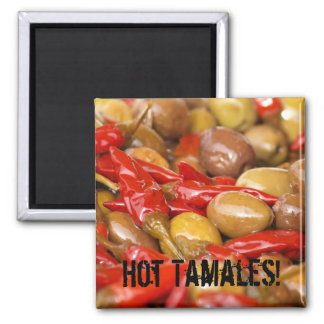 olives and jalepenos, Hot Tamales! Magnet
