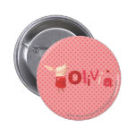 Olivia - 1 pinback button