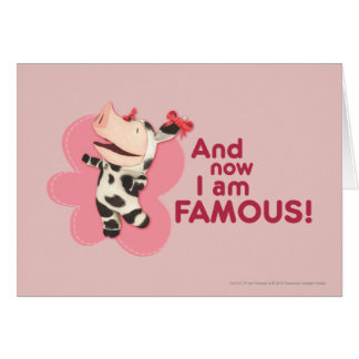 Olivia - And now I am Famous Card