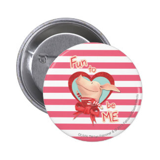 Olivia - Fun to be Me 2 Inch Round Button