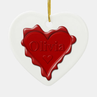 Olivia. Red heart wax seal with name Olivia Ceramic Ornament