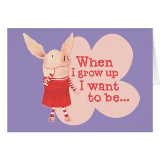 Olivia - When I Grow up Card