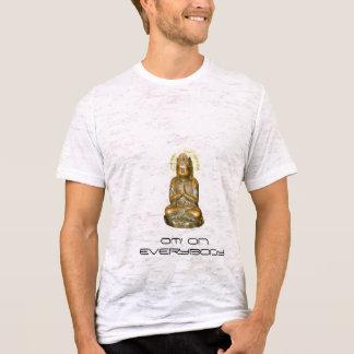 OM EVERYBODY T-Shirt