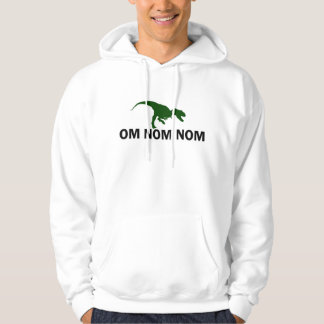 Om Nom Nom Dinosaur Rawr is Hungry humorous Hoodie
