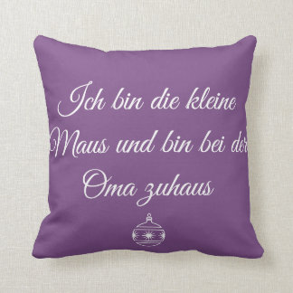 Oma Zuhaus ~Oma's House Throw Pillow