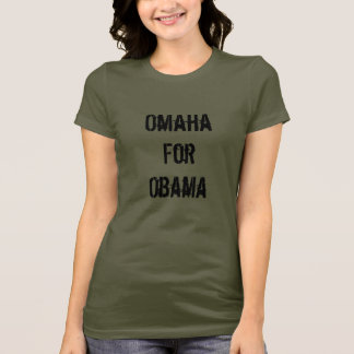 Omaha For Obama T-Shirt