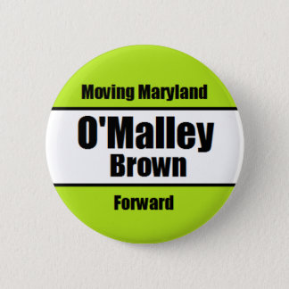 O'Malley-Brown Campaign Button