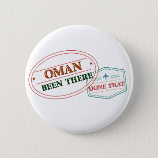 Oman Been There Done That 2 Inch Round Button