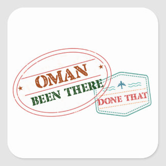 Oman Been There Done That Square Sticker