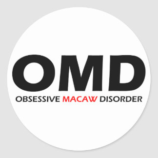 OMD - Obsessive Macaw Disorder Classic Round Sticker