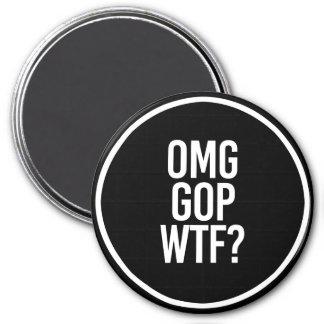 OMG GOP WTF -- - white - Magnet