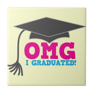 OMG I GRADUATED! great graduation gift Tiles