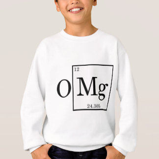 OMG - Magnesium - Mg - periodic table Sweatshirt