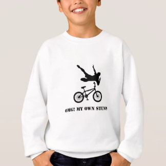 OMG! My Own Stunts Sweatshirt