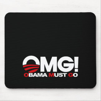 OMG! Obama Must Go Mouse Pad