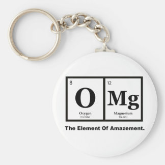 OMG the Element of Amazement, Science Humor Basic Round Button Keychain