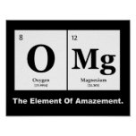OMG the Element of Amazement, Science Humour Poster