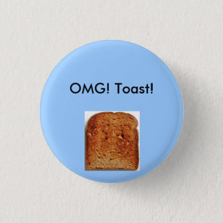 OMG! Toast! Button