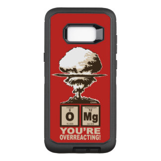 OMG! You are overreacting! OtterBox Defender Samsung Galaxy S8+ Case