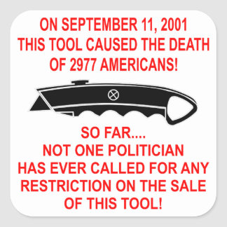 On 9-11 This Tool (a box cutter) Caused The Death Square Sticker