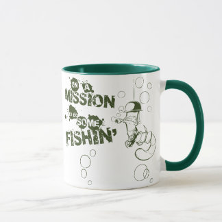 On a Mission To Do Some Fishin' Mug