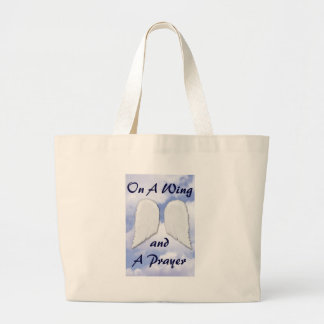 On a Wing & a Prayer Large Tote Bag