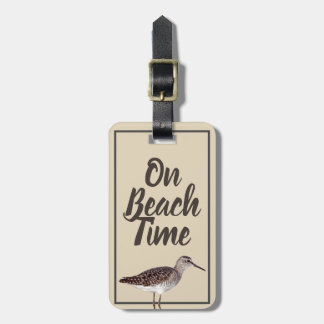 On beach Time Sandpiper Bird & Name in Script Luggage Tag