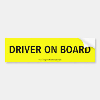 """On Board: Driver"" bumper sticker"