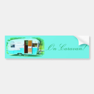 On Caravan! Trailer Caravan Bumper Sticker